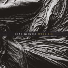 Brous One – Consequences (2016)