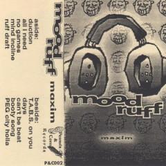 Mood Ruff- Maxim (1995)