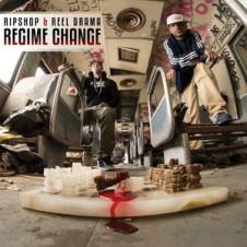 Ripshop & Reel Drama – Regime Change (2016)