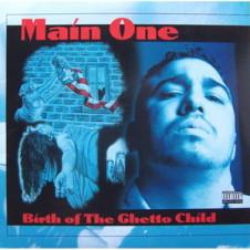 Main One – Birth Of The Ghetto Child (1995)