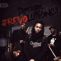 Clear Soul Forces – Detroit Revolution(s) (2012)