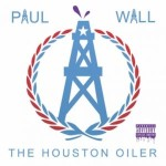 Paul Wall – Houston Oiler (2016)