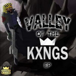 KXNG Crooked – Valley of the KXNGS (2016)