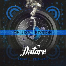 Nature – Target Practice (Deluxe Edition) (2016)