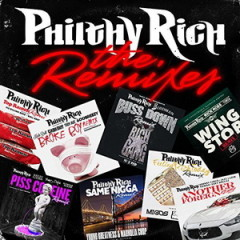 Philthy Rich – The Remixes EP (2016)