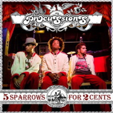 The Procussions – 5 Sparrows for Two Cents (2006)