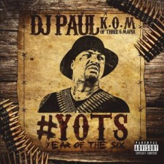DJ Paul – Yots (Year of the Six) Pt. 1 (2016)