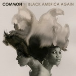 Common – Black America Again (2016)