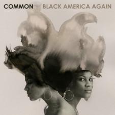 Common – Black America Again (2016)