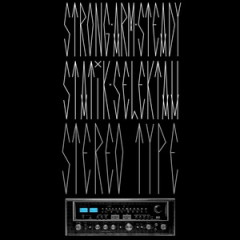 Statik Selektah & Strong Arm Steady – Stereotype EP (2003)
