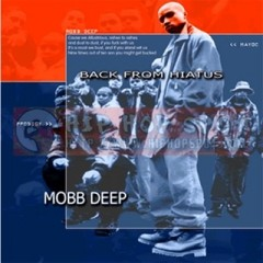 Mobb Deep – Back From A Hiatus (1998)