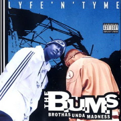 The B.U.M.S. – Lyfe 'N' Tyme (1995)