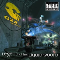 GZA – Legend Of The Liquid Sword (2002)