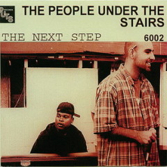 People Under The Stairs – The Next Step (1998)