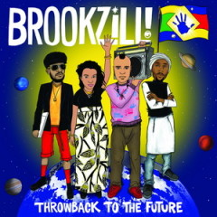 BROOKZILL! – Throwback to the Future (2016)