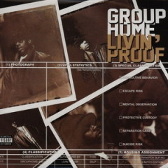 Group Home – Livin' Proof (1995)