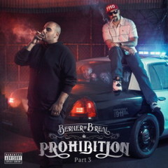 Berner & B-Real – Prohibition Part 3 (2016)