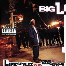 Big L – Lifestylez ov da Poor & Dangerous (1995)