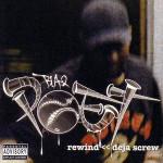 Blaq Poet – Rewind: Deja Screw (2006)