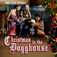 VA – Snoop Dogg Presents: Christmas in tha Dogghouse (2008)