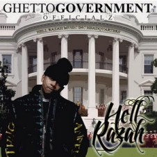 Hell Razah – Ghetto Government Officialz (2013)