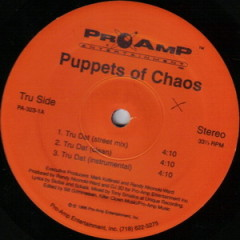 Puppets Of Chaos – Tru Dat / New & Improved (1995)