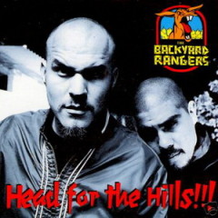 The Backyard Rangers – Head For The Hills (1995)
