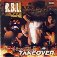 R.B.L. Posse – Hostile Take Over (2001)