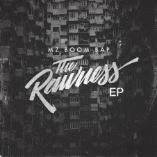 Mz Boom Bap – The Rawness EP (2016)