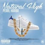 Pearl Harba – Natural High (2016)
