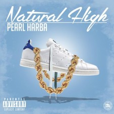 Pearl Harba – Natural High (2016)