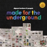 Slipmat Brothers & Penpals – Made For The Underground (2016)