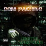 Dom Pachino – Digital Warfare (2016)