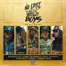 No Limit Boys – We All We Got (2017)