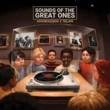 Venomous2000 & Trilian – Sounds of the Great Ones (2017)
