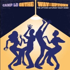 Camp Lo – On the Way Uptown (2017)