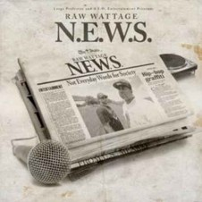 Raw Wattage – N.E.W.S. (Not Everyday Words for Society) (2016)