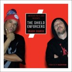 The Shield Enforcers – Crash Course (2017)
