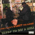 B-Legit – Tryin To Get A Buck (1995)