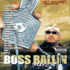 D-Shot Presents – Boss Ballin 3: Greatest Hits (2003)