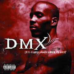 DMX – It's Dark and Hell Is Hot (1998)
