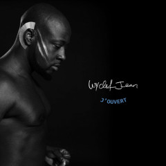 Wyclef Jean – J'ouvert (Deluxe Edition) (2017)