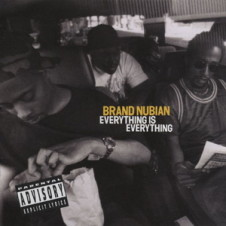 Brand Nubian – Everything Is Everything (1994)