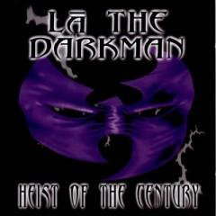 La The Darkman – Heist of the Century (1998)