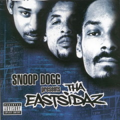 Snoop Dogg Presents – Tha Eastsidaz (2000)