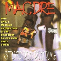 Mac Dre – Stupid Doo Doo Dumb (1998)