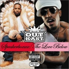 Outkast – Speakerboxxx/The Love Below (2003)