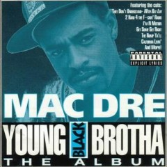Mac Dre – Young Black Brotha (1993)