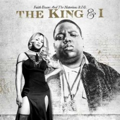 Faith Evans & The Notorious B.I.G. – The King & I (2017)