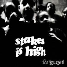 De La Soul – Stakes Is High (1996)